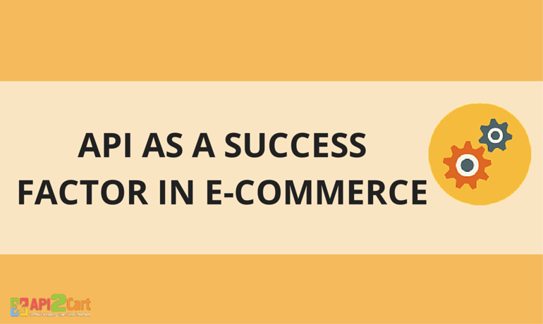 API as a Success Factor in e-Commerce