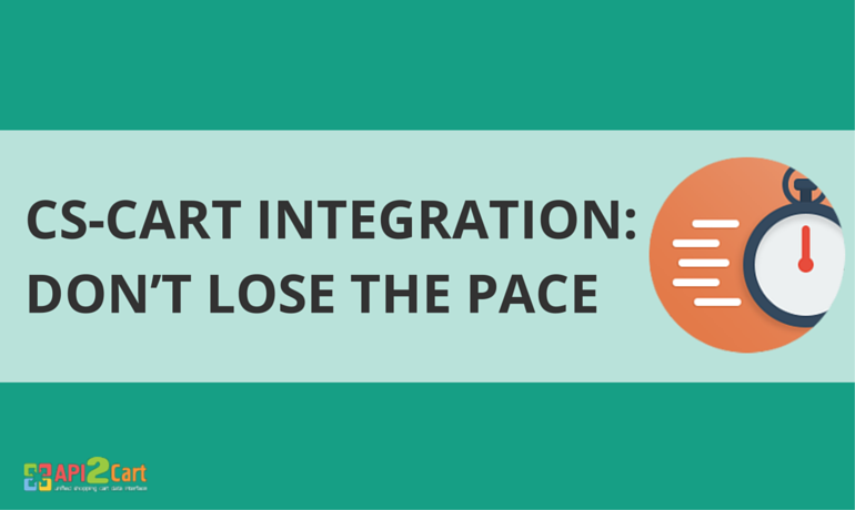 CS-Cart Integration- Don't Lose the Pace