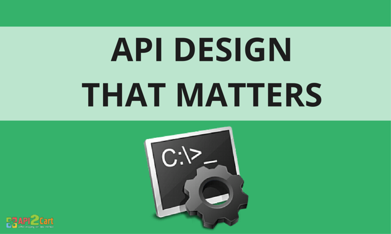API Design that Matters