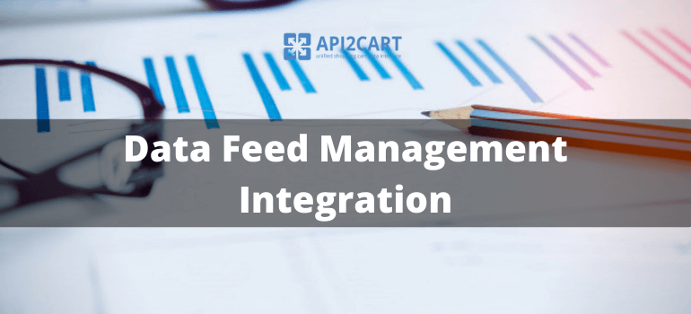 Data Feed Management Integration