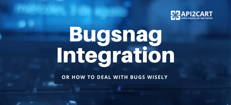 Bugsnag Integration
