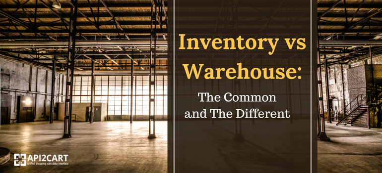 Inventory vs Warehouse: The Common and The Different