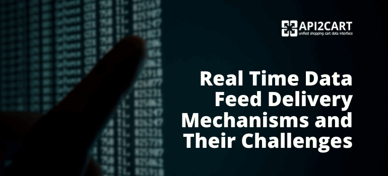 real-time-data-feed-delivery-mechanisms