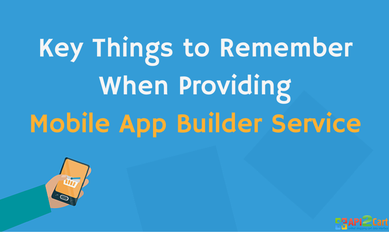 Key-Things-to-Remember-When-Providing-Mobile-App-Builder-Service