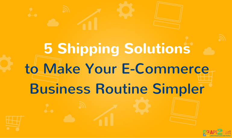 5-Shipping-Solutions-to-Make-Your-E-Commerce-Business-Routine-Simpler