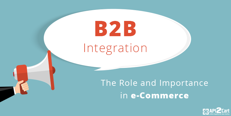 role-of-B2Bintegration-in-e-commerce
