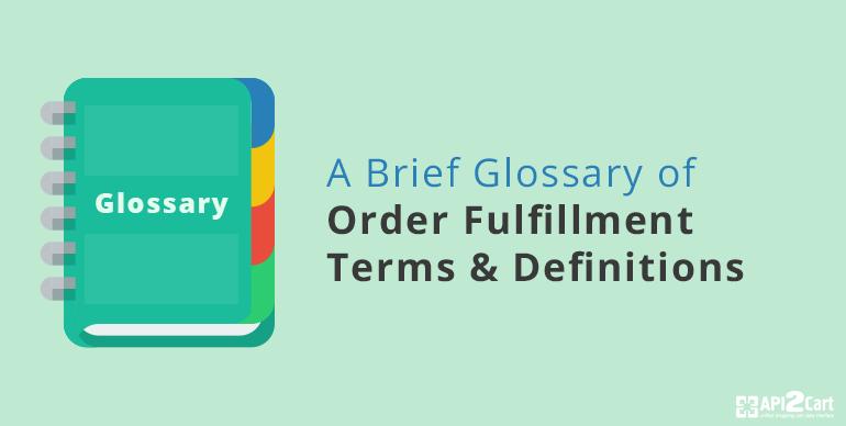 0rder-fulfilment-terms-glossary