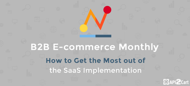 b2b ecommerce monthly