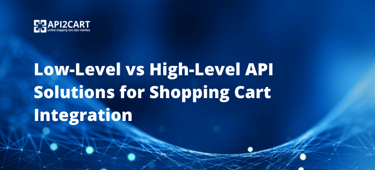 low-level vs high-level api