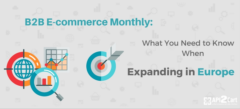 b2b-e-commerce-monthly-news-expanding-europe