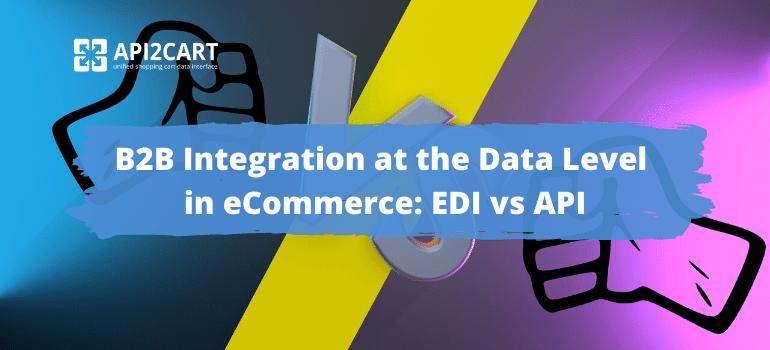 EDI_vs_API
