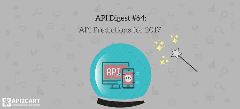 API Digest #64 api predictions 2017