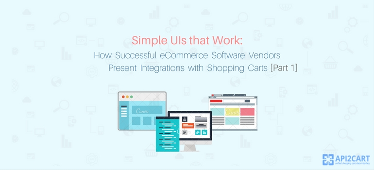 Simple UIs: how software vendors present their integrations with shopping carts