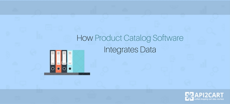 How Product Catalog Software Integrates Data