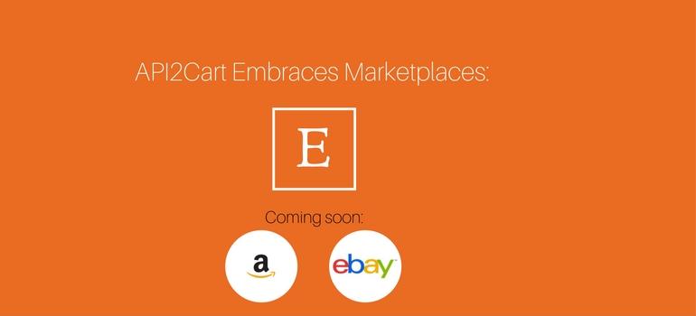 API2Cart Embraces Marketplaces- Etsy