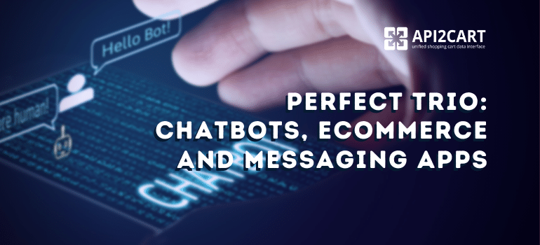 Chatbots in eCommerce