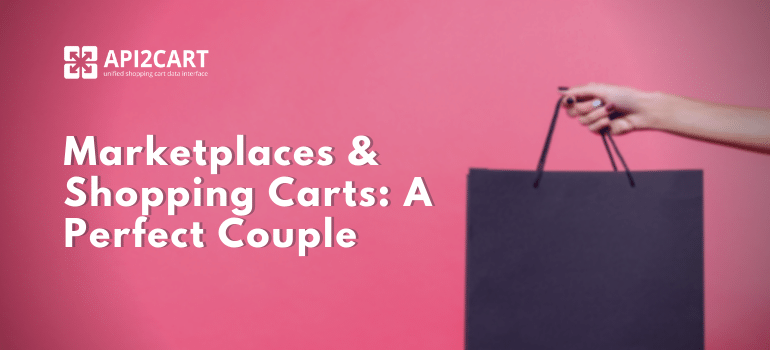 Marketplaces and shopping carts