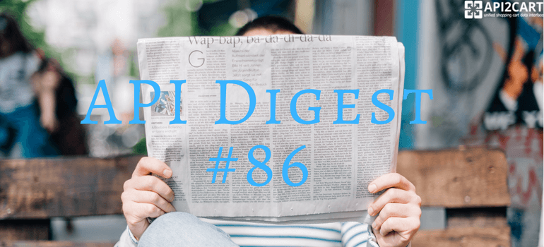 API Digest #86: Demystifying APIs And API Quality - API2Cart
