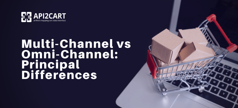 Multi-Channel vs Omni-Channel- Principal Differences (1)