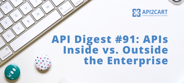 api digest 91 api2cart