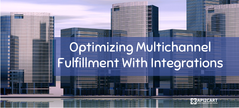 multichannel fulfillment