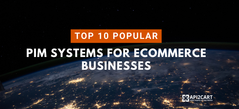 PIM Systems for eCommerce Businesses