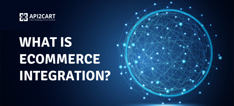 what is ecommerce integration
