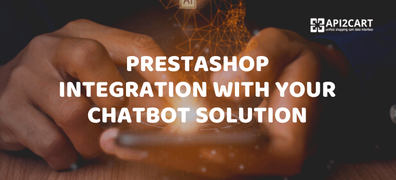 prestashop integration with chatbot