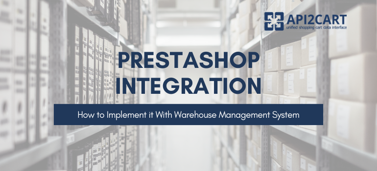 prestashop integration with warehouse management