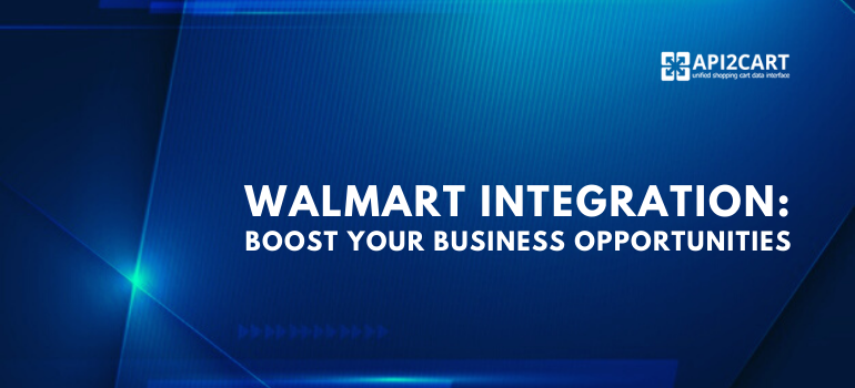 integration with walmart