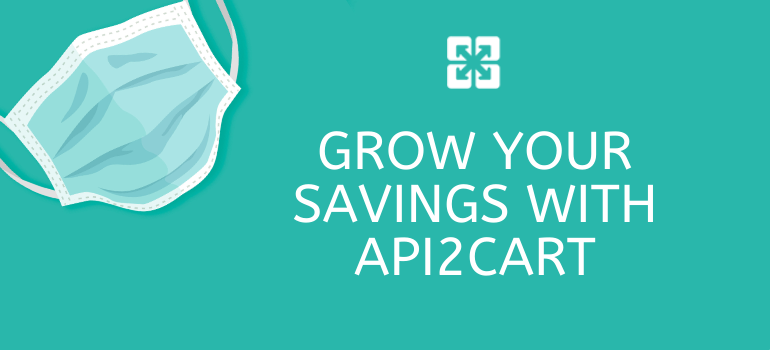 grow savings api2cart