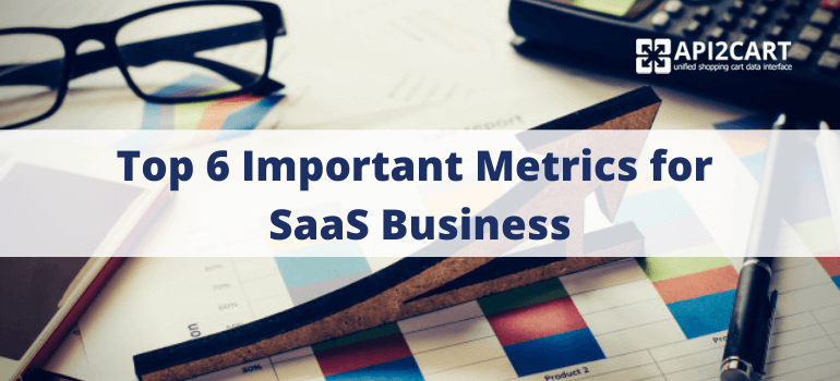 Metrics for SaaS Business