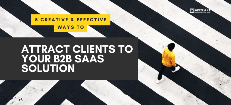 attract clients to b2b saas