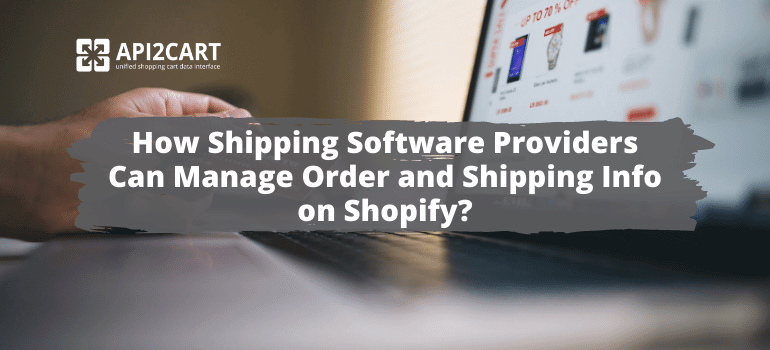 Manage Order and Shipping Info on Shopify