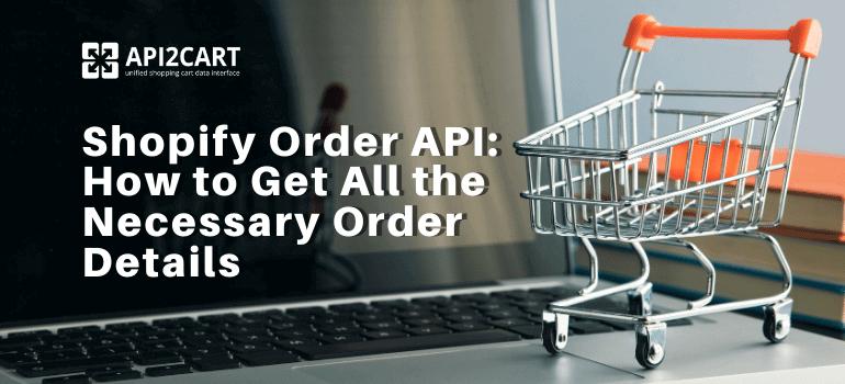 Shopify Order API